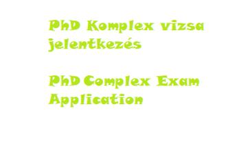 PPK - Jelentkezés komplex vizsgára (doktori képzés) – 2021/22/1 félév