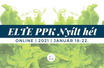 ELTE PPK online nyílt hét 2021.