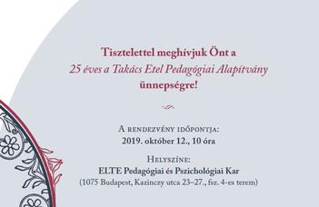 25 éves a Takács Etel Pedagógiai Alapítvány
